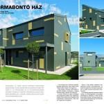 Egy formabontó ház