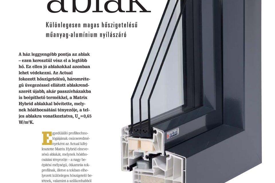 Pénztárcabarát ablak: MATRIX Hybrid